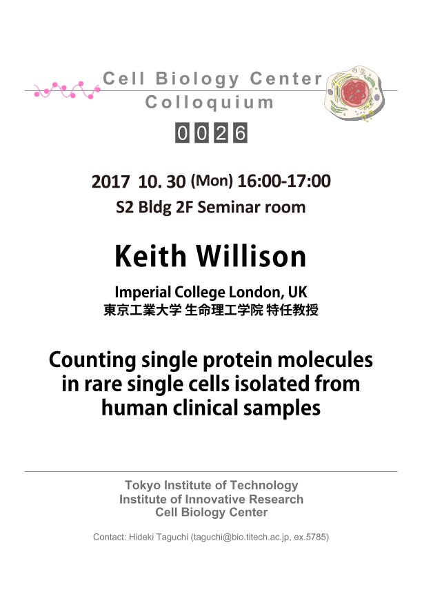 2017.10.30 Mon Cell Biology Center Colloquium 0026 Dr. Keith Willison / Counting single protein molecules in rare single cells isolated from human clinical samples