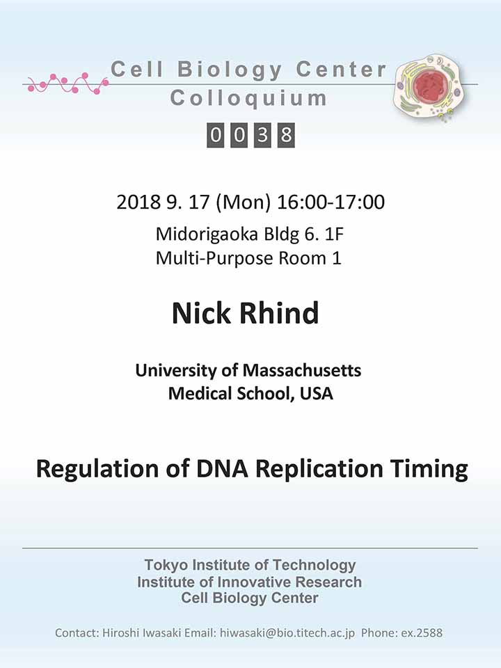 2018.09.17 Mon Cell Biology Center Colloquium 0038 Dr. Nick Rhind /  Regulation of DNA replication timing
