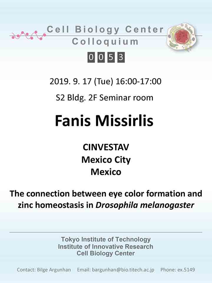 2019.09.17 Tue Cell Biology Center Colloquium 0053 Dr. Fanis Missirlis / The connection between eye color formation and zinc homeostasis in <i>Drosophila melanogaster</i>