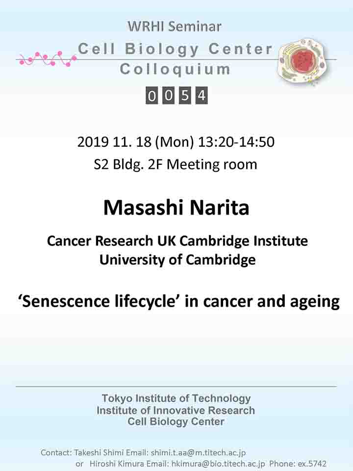 2019.11.18 Mon Cell Biology Center Colloquium 0054 Dr. Masashi Narita / 'Senescence lifecycle' in cancer and ageing